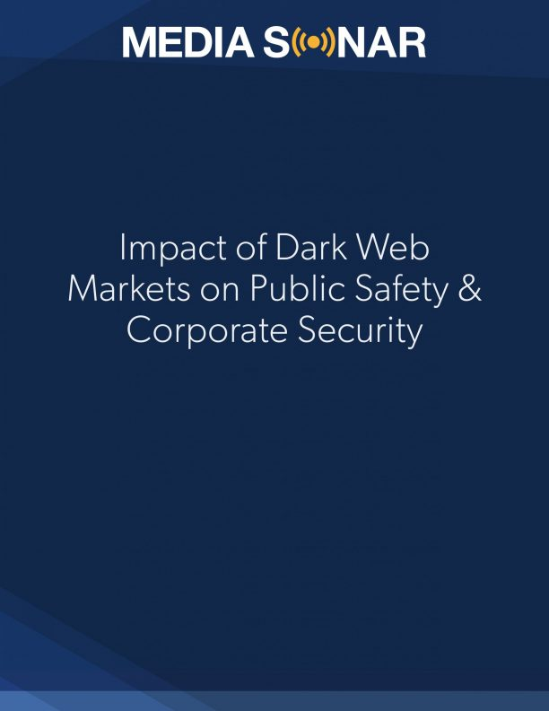 dark web markets corporate security public safety