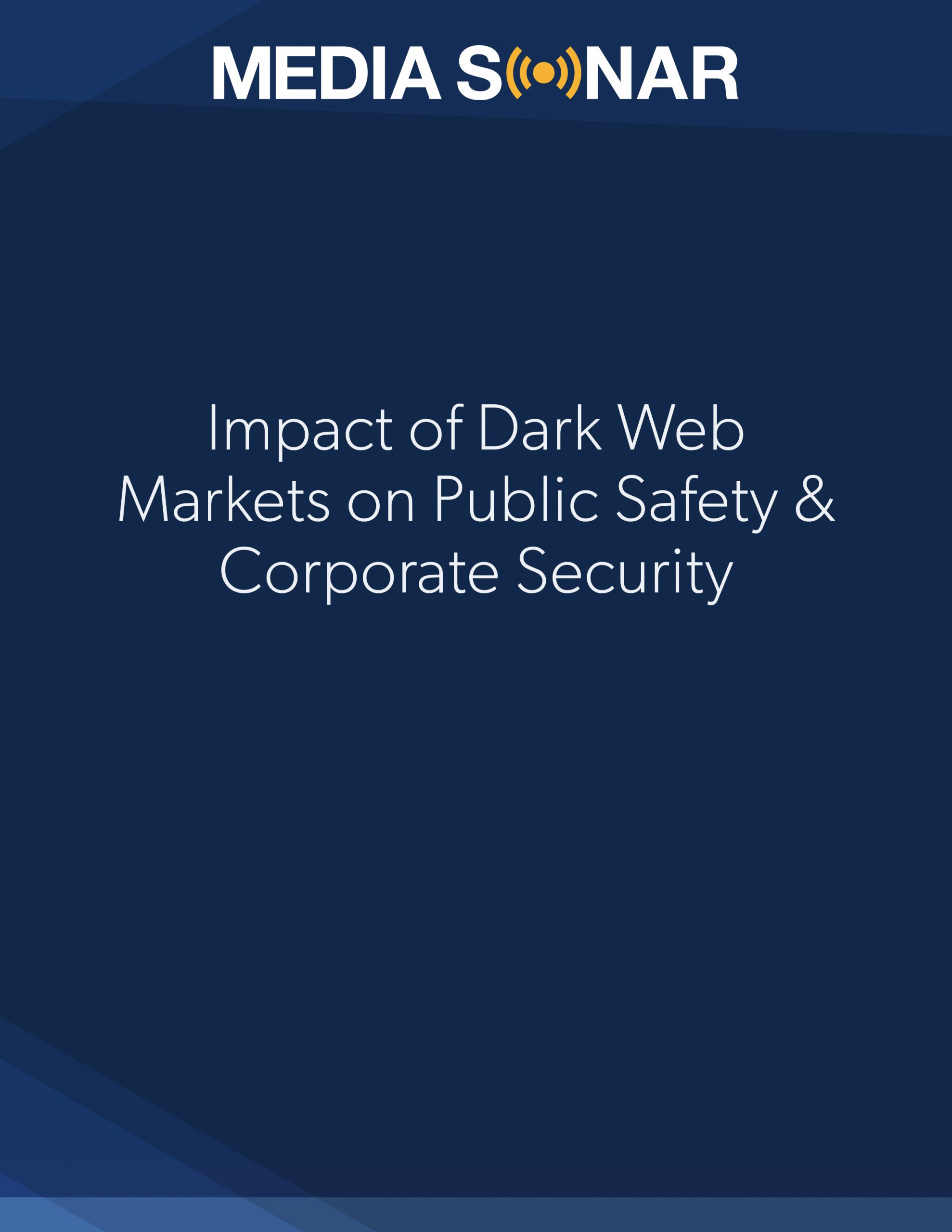 dark web markets corporate security public safety