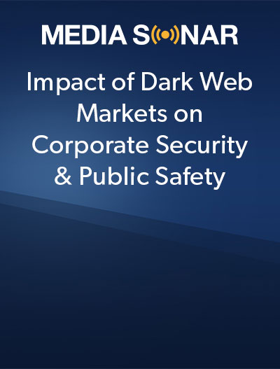 impact of dark web markets on corporate security and public safety